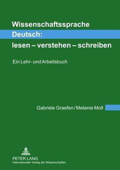 Wissenschaftssprache Deutsch:.  lesen - verstehen - schreiben: Ein Lehr- und Arbeitsbuch von Gabriele Graefen http://www.amazon.de/dp/3631609485/ref=cm_sw_r_pi_dp_uTqKvb1F2D9E3