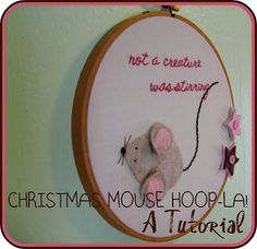 Tutorial for Christmas Mouse Hoop-La