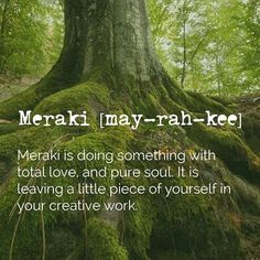 So grateful to Meraki ✨❤️✨ #meraki #lovelife #dowhatyoulove #wordoftheday