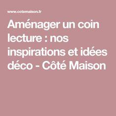 Aménager un coin lecture : nos inspirations et idées déco - Côté Maison