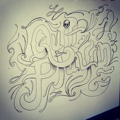 """""""Quit Playin'"""" Practice makes perfect...eventually. Learning how to do more lettering by hand"""