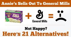 Annie's well-known and trusted company has been bought out by General Mills. What is the reaction to this and what are potential solutions?