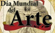 (CELEBRATION) April 15 World Day of Art  L to the International Association of Art, IAA, is an NGO (nongovernmental organization) associated with UNESCO and established the  World Day of Art  ( World Art Day ).....READ MORE..... WWW.NUEVODIANEWS.NET