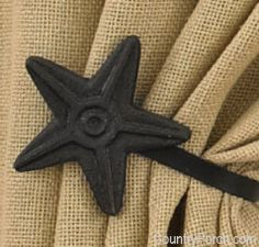 $16.95 a pair/ Star Curtain Tie Backs go beautifully with our burlap tieback curtain panels. CountryPorch.com 866 664 9182