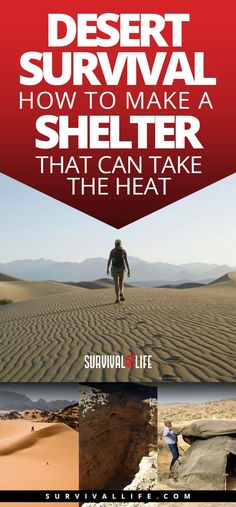 Desert Survival | How To Make A Shelter That Can Take The Heat