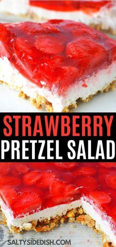 Strawberry Pretzel Jello Salad Recipe, 3 AMAZING layers of sweet and salty, pretzel crust, cream cheese sugar center, and a strawberry and jello top layer! Jello Pretzel Desserts, Strawberry Pretzel Jello, Jello Dessert Recipes, Dessert Salads, Strawberry Recipes, Fruit Salads, Strawberry Jello Salads, Cream Cheese Desserts, Cream Cheese Recipes