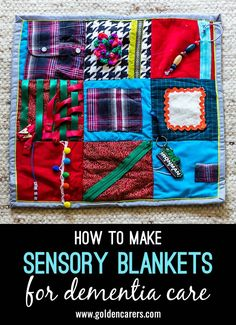 How to Make Sensory Blankets for Dementia Care: Sensory Mats or Fidget Blankets provide a soothing and stimulating activity for people living with dementia or recovering from strokes. Dementia Crafts, Alzheimers Activities, Dementia Care, Alzheimers Poem, Activities For Dementia Patients, Dementia Quotes, Nursing Home Activities, Elderly Activities, Senior Activities