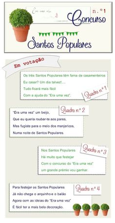 Popular Saints Contest: the rhymes in competition! Read more: http://eraumavez-osonhoperfeito.blogspot.pt/2013/06/resultados-da-1-fase-do-concurso-santos.html