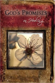 Gods Promises On Healing