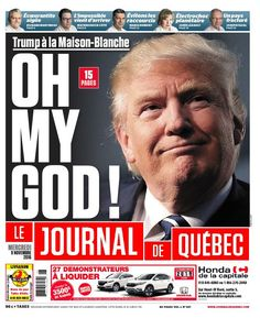 World Newspapers React With Shock, Mockery to Donald Trump's Win.