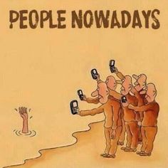 People Nowadays funny jokes lol funny quote funny quotes funny sayings humor funny pictures phones Comic Foto, Bystander Effect, Pictures With Deep Meaning, Deep Images, Songs With Deep Meaning, Social Media Humor, Social Networks, Satirical Illustrations, Meaningful Pictures