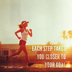 Each step takes you closer to your goal