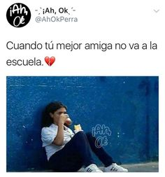 Si y cuando viene decirle xq  no veniste ayer pinche cabronazi Funny Spanish Memes, Spanish Humor, Mexican Memes, Bff Quotes, Best Friends Forever, Bts Memes, Funny Images, Haha, Feelings