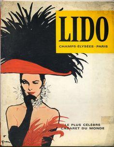Lido (1964) by René Gruau #MadeleineEtCacahuete Cabaret, Retro Art, Vintage Art, Burlesque, Rene Gruau, Vegas Shows, Art Deco Posters, Champs Elysees, Comics Girls