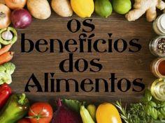 Os Benefícios dos Alimentos