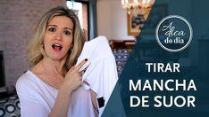 COMO TIRAR MANCHA DE SUOR - A Dica do Dia