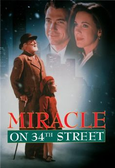 Miracle On 34th Street (1994) Definitely one of my all time favourite Christmas movies.