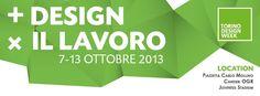 """Al via la Torino Design Week.  Il tema dell'edizione 2013 è """"Più Design per il Lavoro"""".  La manifestazione, si svolge dal 7 al 13 ottobre in tre location prestigiose: Archivio di Stato, Officine Grandi Riparazioni e Juventus Stadium; oltre 10 eventi tra workshop, mostre ed iniziative culturali."""