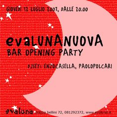 2007 07 12  evalunanuova  opening party invito