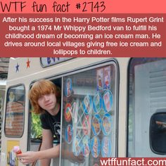 Rupert Grint Ice Cream Van, Dreams come true - WTF fun facts