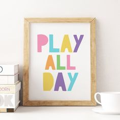 Play All Day Printable Art, Kids Quote Print, Pastel Nursery Decor, Kids Play Room Wall Art Poster, Pastel Playroom Decor *Instant Download* Colorful Playroom, Playroom Decor, Kids Room Wall Art, Nursery Wall Art, Nursery Decor, Pastel Nursery, Printing Websites, Quote Prints, Printable Art