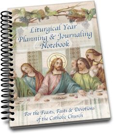 Liturgical Year Planning & Journaling Notebook- plan your feasts, fasts and devotions and record your celebrations. Note down special devotions, books to read, recipes, activities and more! Beautiful Catholic artwork from vintage holy cards and inspiring Catholic quotes!