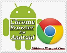 Google Chrome for Android 43.0.2357.78 Apk Free Download