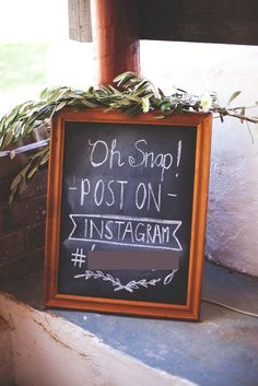 Cape Town Wedding:  Oh Snap Instagram Wedding Sign. DIY Chalkboard. Green White Rustic South African Wedding // Justin Davis Photography
