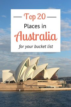 Is Australia on your bucket list? Visit our blog for our top 20 places in Australia you must visit. #AustraliaTravel #BucketList