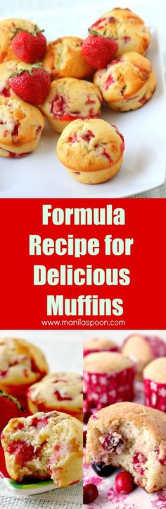 Tried and tested delicious master recipe for muffins. Add your favorite fruits and throw in some chocolate, too! This formula works and always comes out moist and yummy! No need for any mixer. | manilaspoon.com