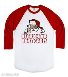fef675b7c5 Christmas - Beard Hair Don't Care | Santa Claus is proud of his hipster