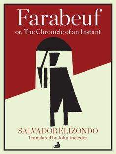 Book Review - Farabeuf by Salvador Elizondo (English translation)
