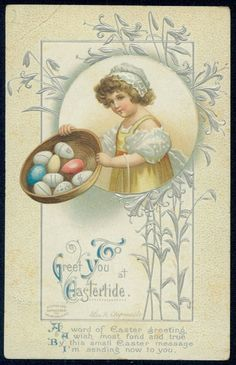 C 1913 Easter girl with Basket of colored eggs signed E H Clapsaddle