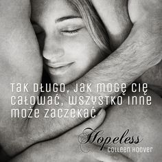 "Colleen Hoover, ""Hopeless"". #ColleenHoover #Hopeless #NewAdult"