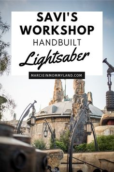 Wondering if the custom lightsaber experience at Star Wars: Galaxy's Edge is worth the $199? Get a sneak peek inside what it's like at Savi's Workshop Handbuilt Lightsabers at Disneyland Resort and decide for yourself! #disneyland #starwars #lightsaber