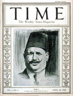 King Fouad of Egypt on cover of Time magazine. Modern Egypt, Ancient Egypt History, Contemporary History, African Royalty, Old Egypt, Valley Of The Kings, Time Magazine, Islamic Art, World