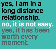 long distance is hard, but it is definitely not impossible. When you feel true love and don't want to picture your life without that person, you will do anything to make it work. When your relationship is worth it, make it work. The distance won't last forever.
