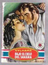 NOVELA, COLECCION PIMPINELA. Nº250. BAJO EL CIELO DEL SAHARA. NYLHAMA. EDIT BRUGUERA. 1951.