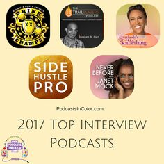2017 Top Interview Podcasts #Top2017Podcasts  http://podcastsincolor.com/podsincolornews/2017topinterview
