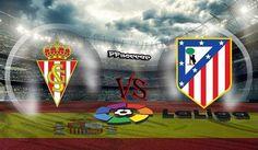 Sporting Gijon vs Atletico Madrid Prediction 18.02.2017   PPsoccer