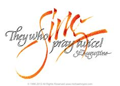 re. worship: quote of St. Augustine, Calligraphy art by Michael Noyes