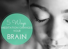 Five-Ways Meditation Changes Your Brain - Sivana Blog « Sivana Blog