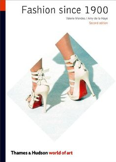 Download PDF Fashion Since 1900 (Second Edition)  (World of Art)