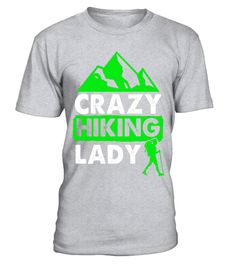 "# Crazy Hiking Lady Funny Hiking Shirt Outdoors tee Gift .  Special Offer, not available in shops      Comes in a variety of styles and colours      Buy yours now before it is too late!      Secured payment via Visa / Mastercard / Amex / PayPal      How to place an order            Choose the model from the drop-down menu      Click on ""Buy it now""      Choose the size and the quantity      Add your delivery address and bank details      And that's it!      Tags: Hiking is a popular outdoors…"