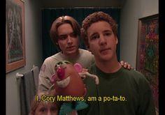 I, Cory Matthews, am a po-ta-to.