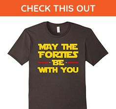 Mens May the Forties Be With You Funny 40th Birthday Gift T Shirt 2XL Asphalt - Birthday shirts (*Amazon Partner-Link)