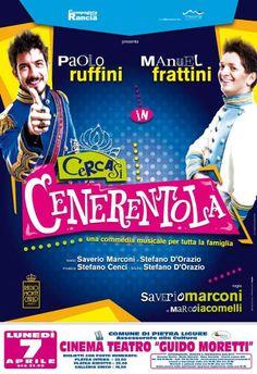 """Questa sera a #PietraLigure """"Cercasi Cenerentola"""" con @PRuffini e M.Frattini"""