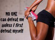 """no one can defeat me unless I first defeat myself."" Weight loss quote"