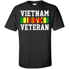 Vietnam 1974 Veteran. Product Description We use high quality and Eco-friendly material and Inks! We promise that our Prints will not Fade, Crack or Peel in the wash.The Ink will last As Long As the Garment. We do not use cheap quality Shirts like other Sellers, our Shirts are of high Quality and super Soft, perfect fit for summer or winter dress.Orders are printed and shipped between 3-5 days.We use USPS/UPS to ship the order.You can expect your package to arrive...