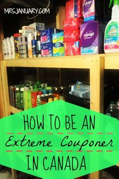 How To Be An Extreme Couponer In Canada via MrsJanuary.com - Everything you wanted to know about extreme couponing in Canada. Lots of great advice and tips for saving the most money on groceries! For Christie.